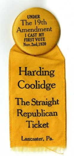 Badge worn by women supporting Republican presidential candidate Warren G. Harding in the 1920 presidential election.