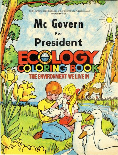 Pamphlet, front cover.  McGovern Campaign Ecology Coloring Book.  PL*315264.0876.