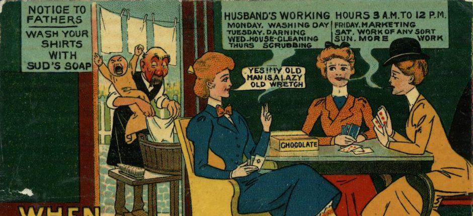 An anti-suffrage postcard. Image courtesy of the Catherine H. Palczewski Postcard Archive, University of Northern Iowa.